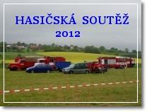 Hasičská soutěž 2012
